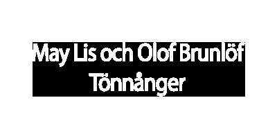 May Lis å Olov Brunlöf,Tönnånge
