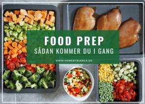 FOOD PREP - sådan gør du