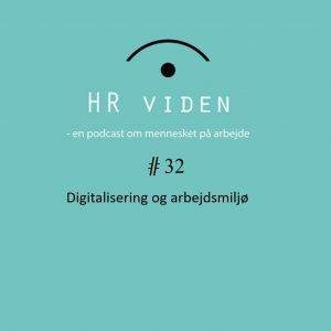 P32 Digitalisering og arbejdsmiljø