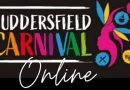Huddersfield Carnival is coming to your living room this weekend