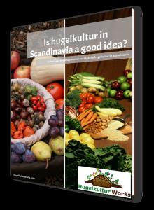 Is hugelkultur in Scandinavia a good idea? - ebook
