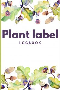Plant label logbook - acorn cover