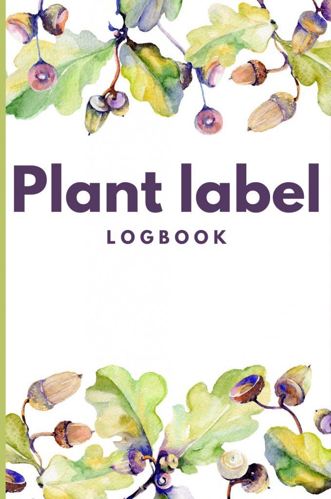 Plant label logbook - Acorn cover