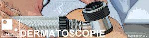 dermatoscopie dermatoscoop