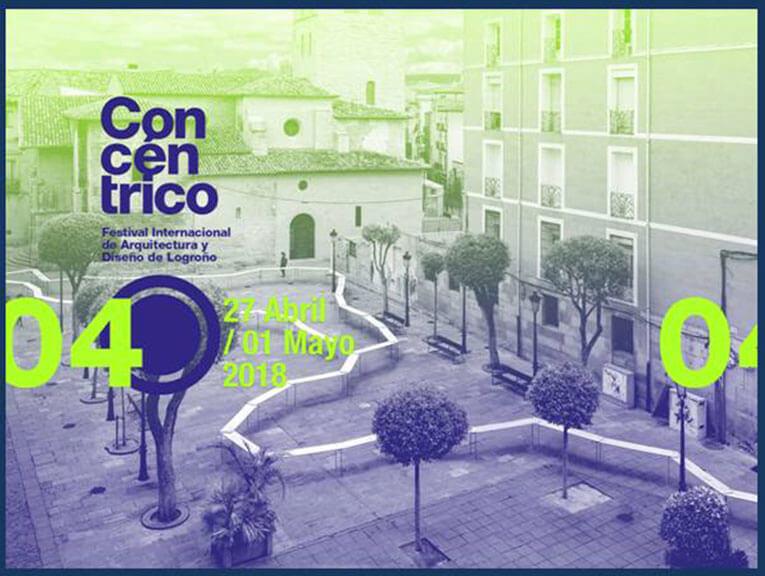 Concéntrico: Festival internacional de arquitectura y diseño en Logroño - Mayo