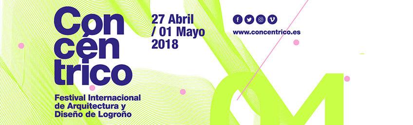 Concéntrico: Festival internacional de arquitectura y diseño en Logroño