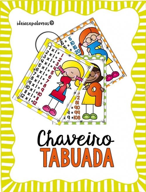 Chaveiro Tabuada de 1 ao 12 coloridas e divertidas para Educação Infantil