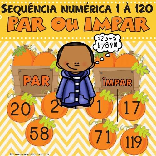 Sequência Numérica Par e Impar de 1 à 120 | alfabetização Matemática