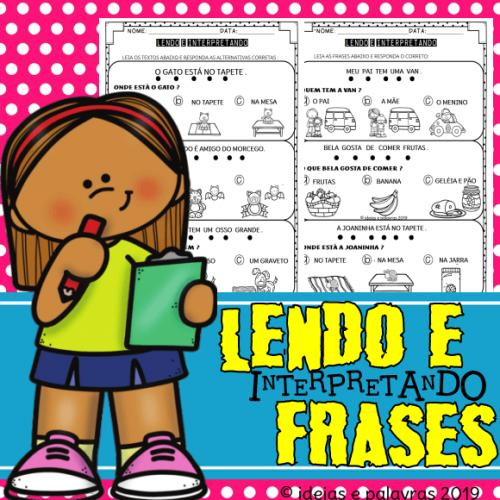 Lendo e Interpretando Frases | Apostila com 10 Páginas para Atividade de Alfabetização e Letramento