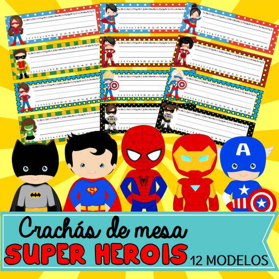 Crachás de Mesa Super Heróis | Educação Infantil
