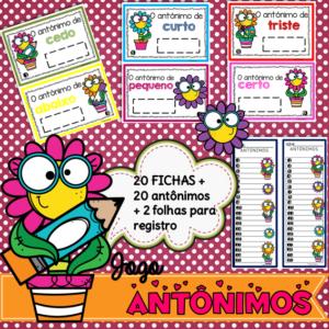 Antônimos Jogo Pedagógico   20 Fichas, 20 Antônimos e 2 Folhas para registro