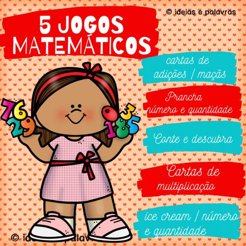 Pacote Matemático 2 | 5 Jogos Matemáticos | Atividades de Alfabetização Matemática