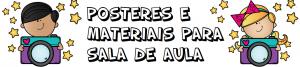 Posters para enfeitar a Sala de Aula   Alfabetização Português e Matemática