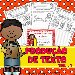 Apostila de PRODUÇÃO TEXTUAL Vol 1 | Oralidade, Leitura e Escrita | Atividade de Alfabetização