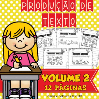 Apostila de PRODUÇÃO TEXTUAL VOL 2 | Ideial para 3º, 4º e 5º anos do ensino fundamental.