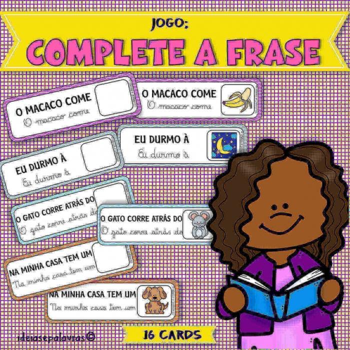 Complete a Frase | Jogo Pedagógico com 16 cartões para Alfabetização e Letramento