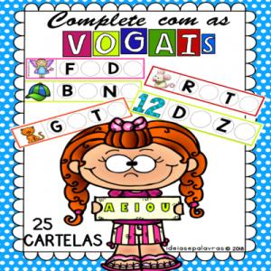 Complete com as vogais | Jogo Pedagógico | Atividade de Alfabetização e Letramento