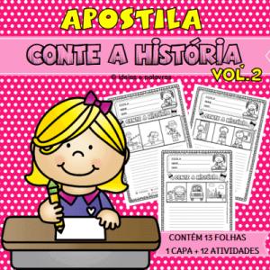 Apostila conte a historia vol.2 | Atividade para Alfabetização