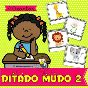 Ditado Mudo 2 | Jogo Pedagógico | Atividades para Alfabetização