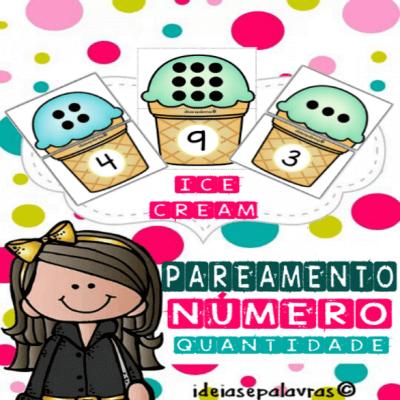 Pareamento Número e Quantidade Ice-Cream de 1 ao 10 com 20 cartas para Alfabetização Matemática