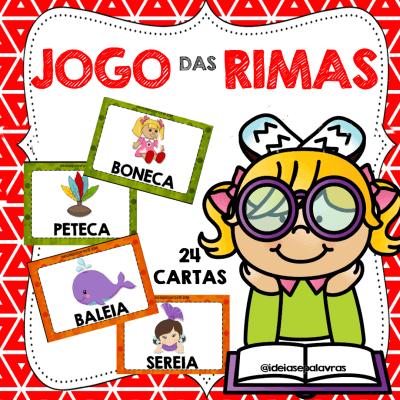 Jogo das Rimas | 24 cartas | Atividade de Alfabetização e Letramento