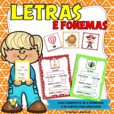 Letras e Fonemas | 4 Pranchas e 30 cartas com gravuras | Atividades de Alfabetização e Letramento