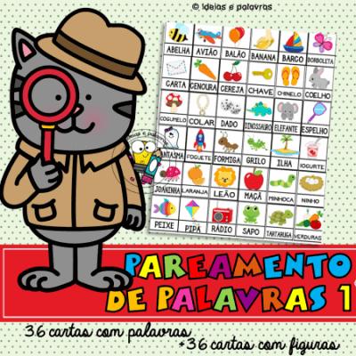 pareamento de palavras 1 | atividade de alfabetização | www.ideiasepalavras.com.br