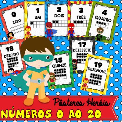 poster herois numeros 0 ao 20 | atividade de alfabetização | ideiasepalavras.com.br
