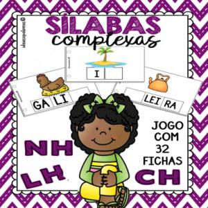 Sílabas Complexas LH, NH e CH | Jogo Pedagógico | Atividades de Alfabetização