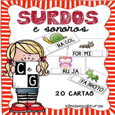 Surdos e Sonoros C e G | Jogo Pedagógico | Atividade de Alfabetização e Letramento