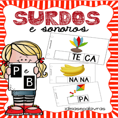 Surdos e Sonoros P/B | Jogo Pedagógico | Atividade de Alfabetização e Letramento