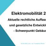 Cover Elektromobilität 2020: Aktuelle rechtliche Auffassungen und gesetzliche Entwicklungen - Schwerpunkt Gebäude -