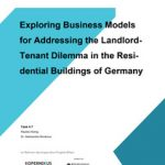 Cover Exploring Business Models for Addressing the Landlord-Tennant Dilemma in the Residential Buildings of Germany
