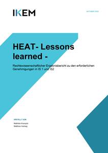 Cover HEAT-Lessons learned: Rechtswissenschaftlicher Ergebnisbericht zu den erforderlichen Genehmigungen in IS1 und IS2