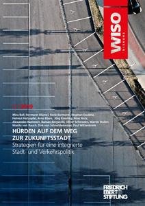 Cover Hürden auf dem Weg zur Zukunftsstadt – Strategien für eine integrierte Stadt- und Verkehrspolitik