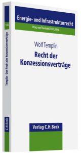 Cover Recht der Konzessionsverträge: eine historische