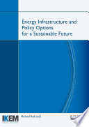 Cover Energy Infrastructure and Policy Options for a Sustainable Future