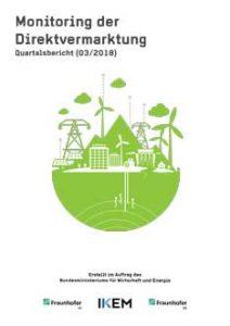 Cover Monitoring der Direktvermarktung von Strom aus Erneuerbaren Energien. Quartalsbericht (03/2018)