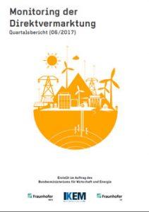 Cover Monitoring der Direktvermarktung von Strom aus Erneuerbaren Energien. Quartalsbericht (06/2017)