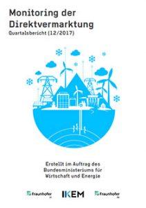 Cover Monitoring der Direktvermarktung von Strom aus Erneuerbaren Energien. Quartalsbericht (12/2017)