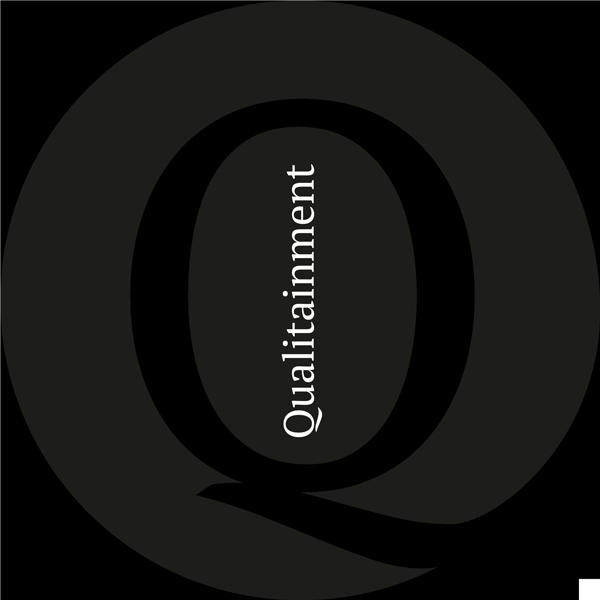 Qualitainment