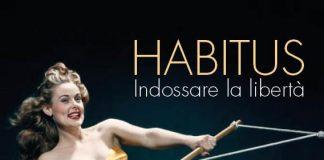 HABITUS. Indossare la libertà