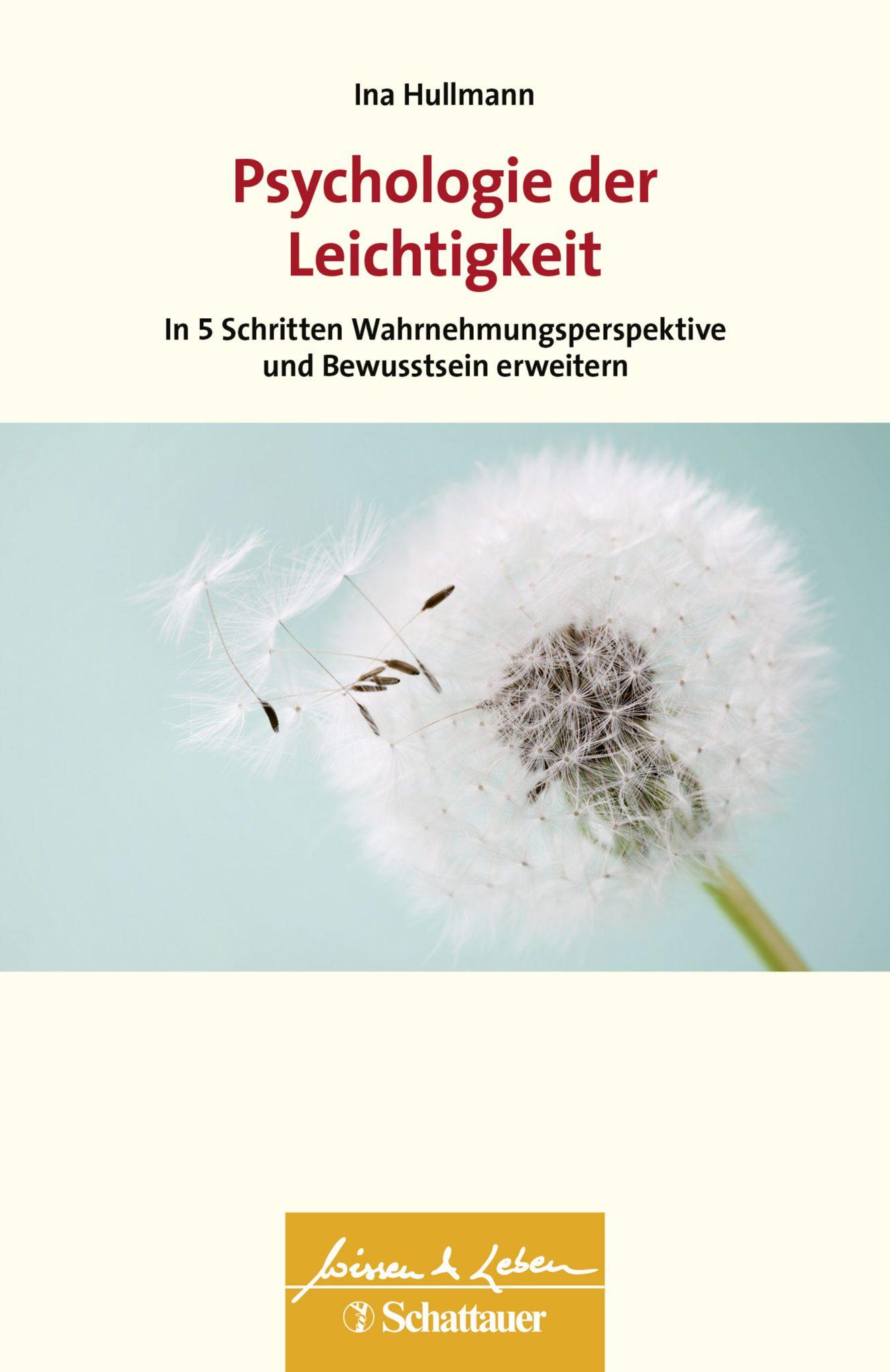 Ina Hullmann - Psychologie der Leichtigkeit 9783608400380 Buch Cover