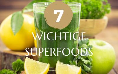 Die sieben wichtigsten Superfoods