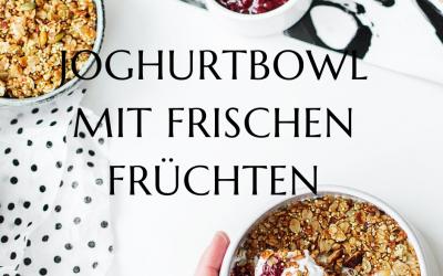 Joghurtbowl mit frischen Früchten