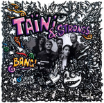 Bang – Taïni & Strongs