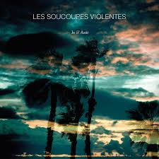 Soucoupes Violentes – In & Out