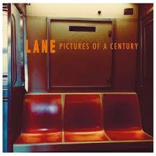 LANE album Pictures Of The Century
