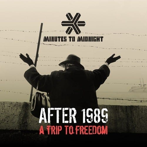 Review: Minutes to Midnight – After 1989 – a journey of choices & consequences