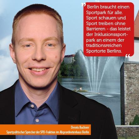 """""""Berlin braucht einen Sportpark für alle. Sport schauen und Sport treiben ohne Barrieren - das leistet der Inklusionssportpark an einem der traditionsreichen Sportorte Berlins."""""""